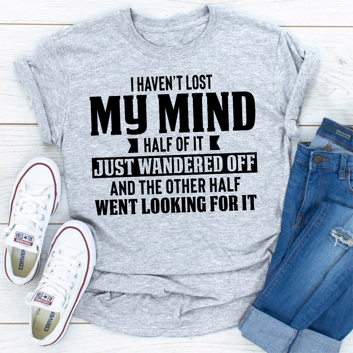 I Haven't Lost My Mind