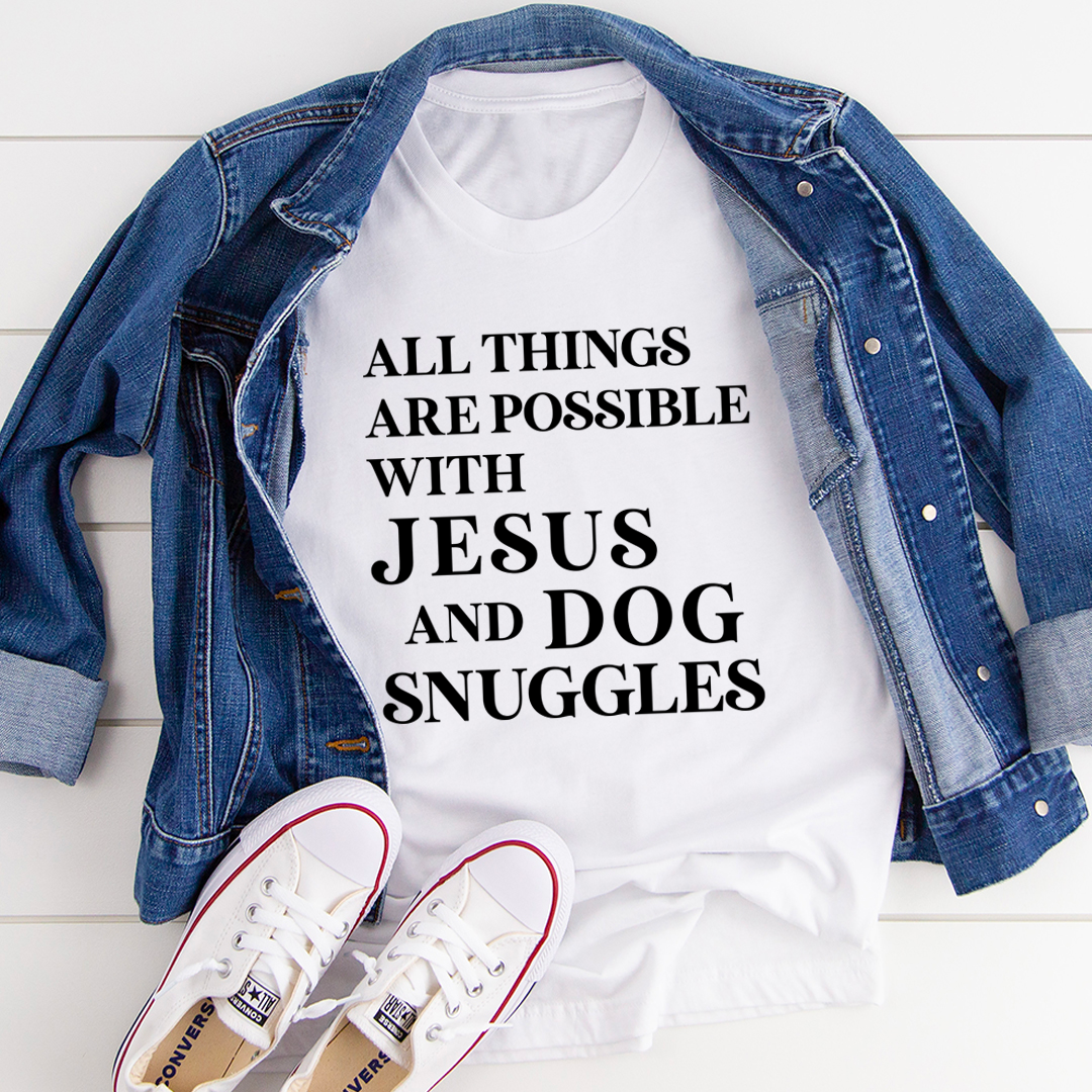 All Things Are Possible with Jesus Tee