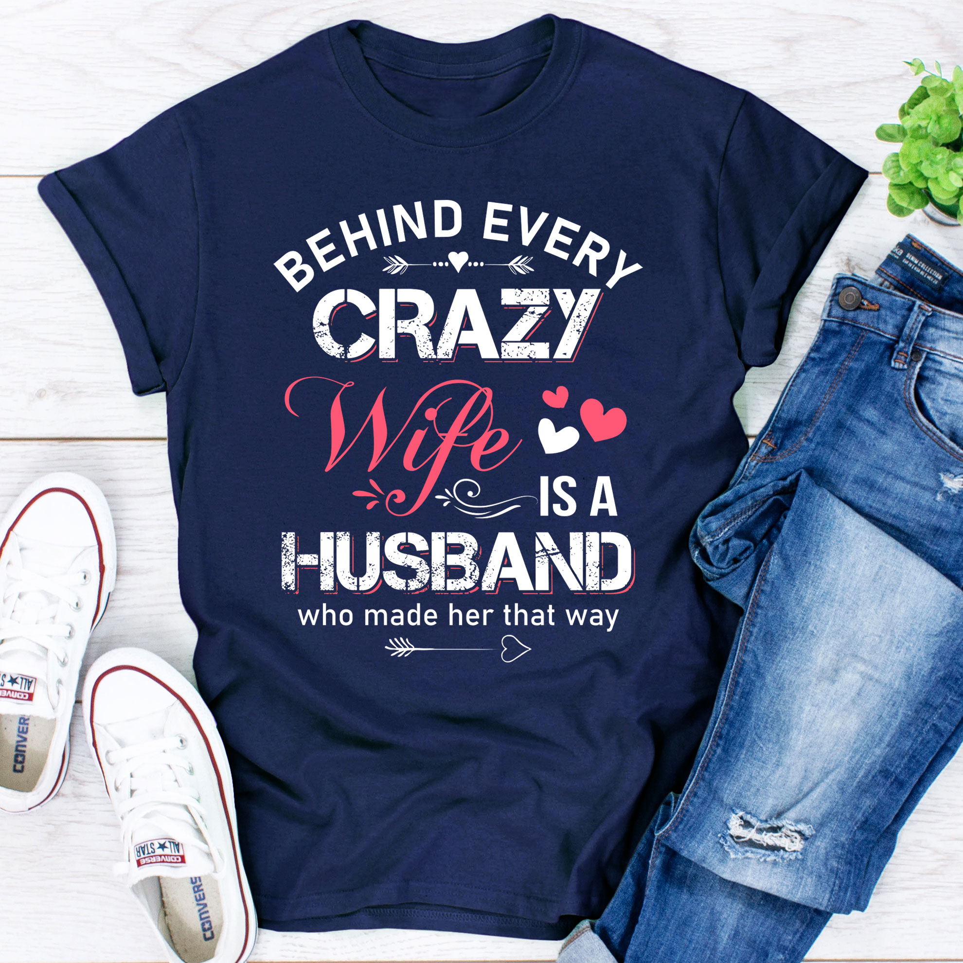 Behind Every Crazy Wife blue