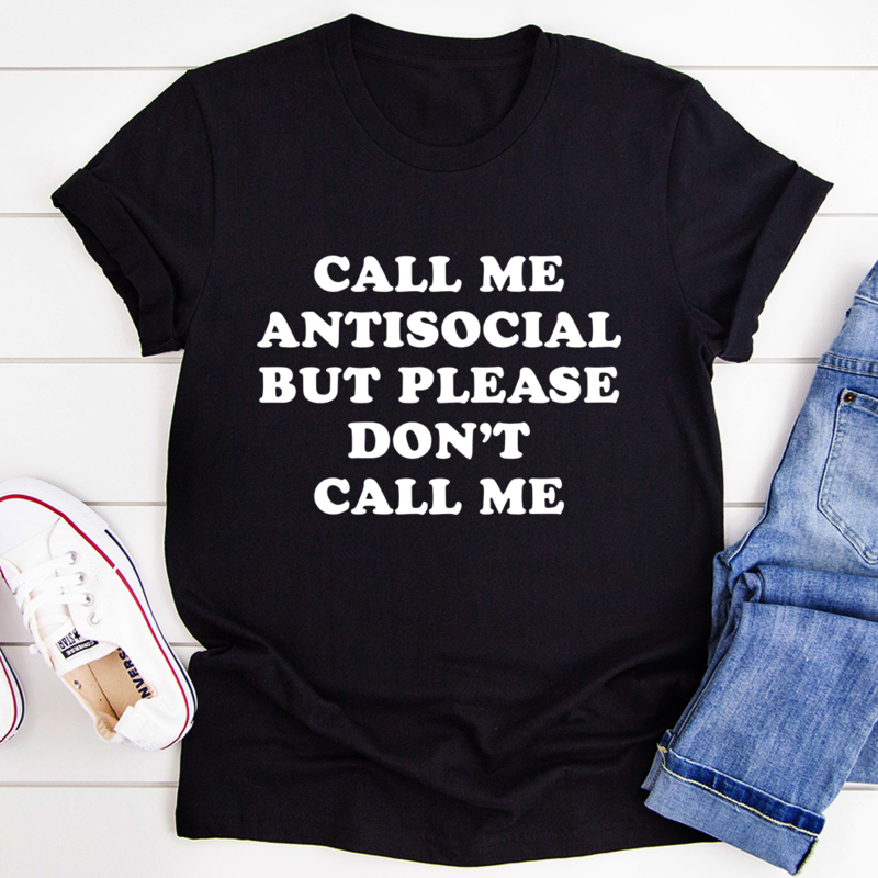 Call Me Antisocial But Please Don't Call Me Tee - Black Heather/S