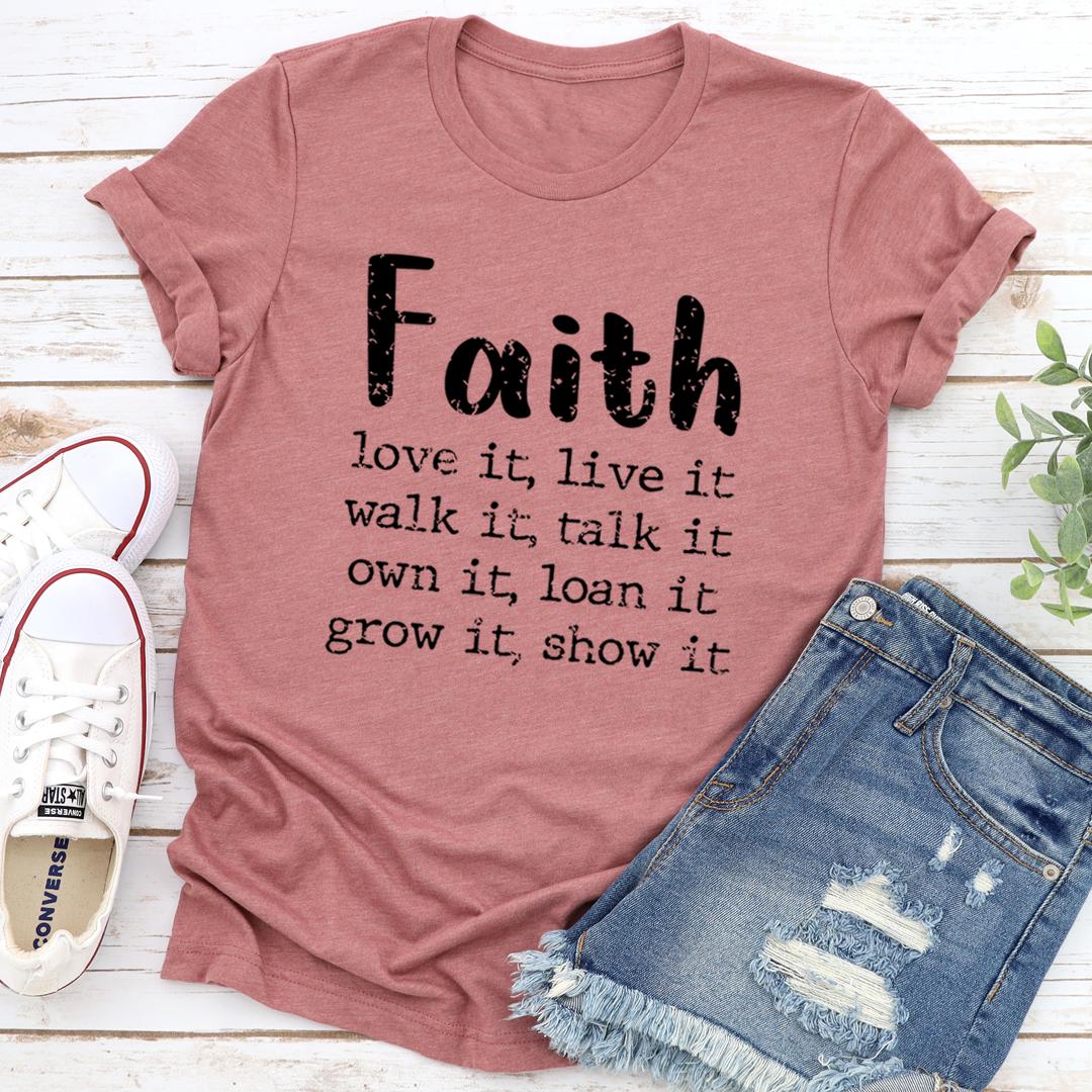 Faith Love It Live It Tee