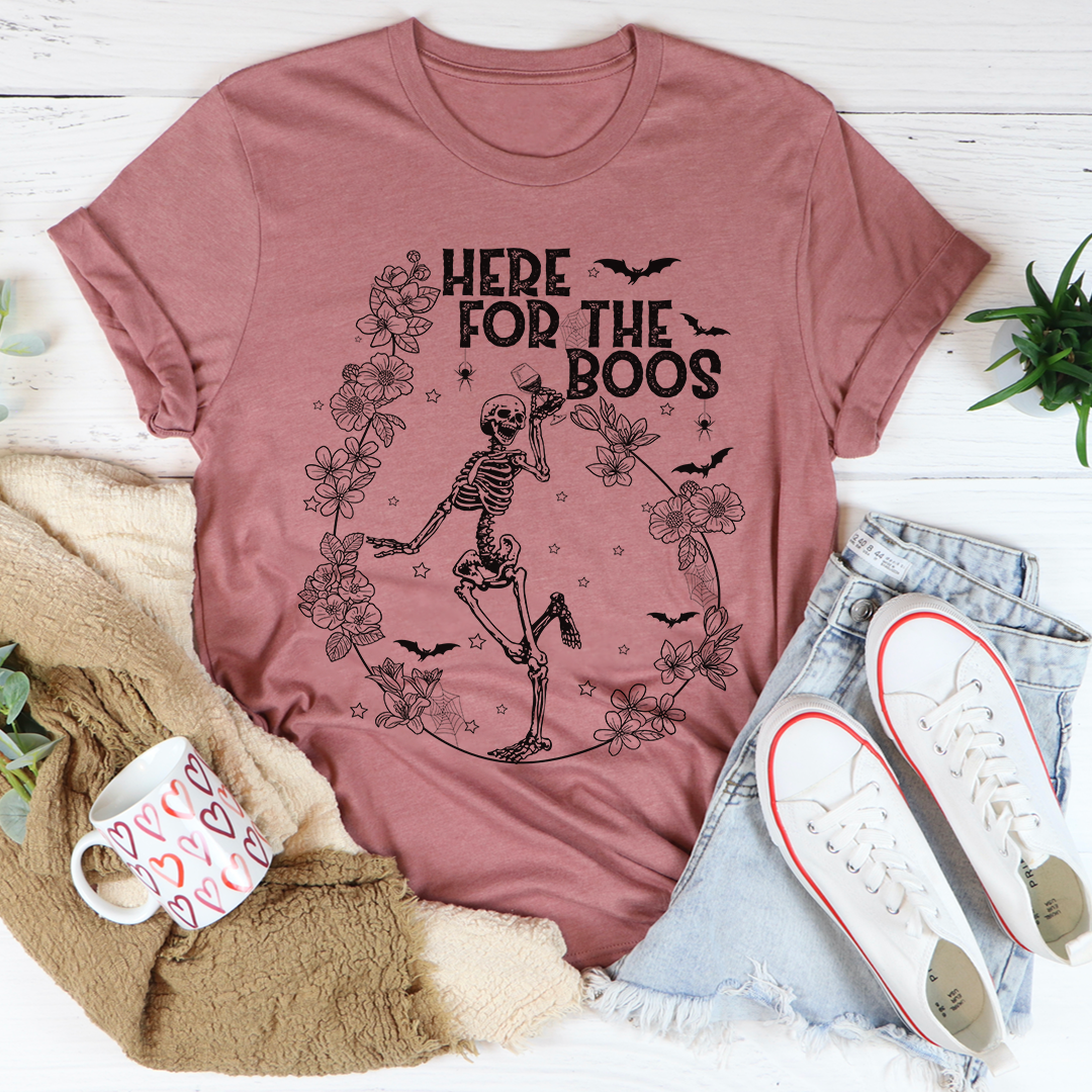 Here For The Boos Wine Tee