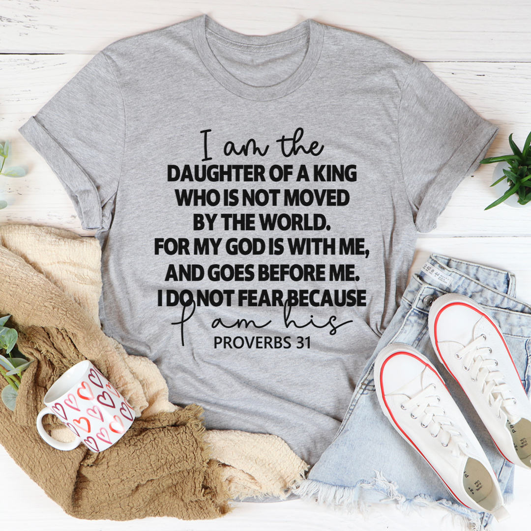 I Am The Daughter Of A King Tee