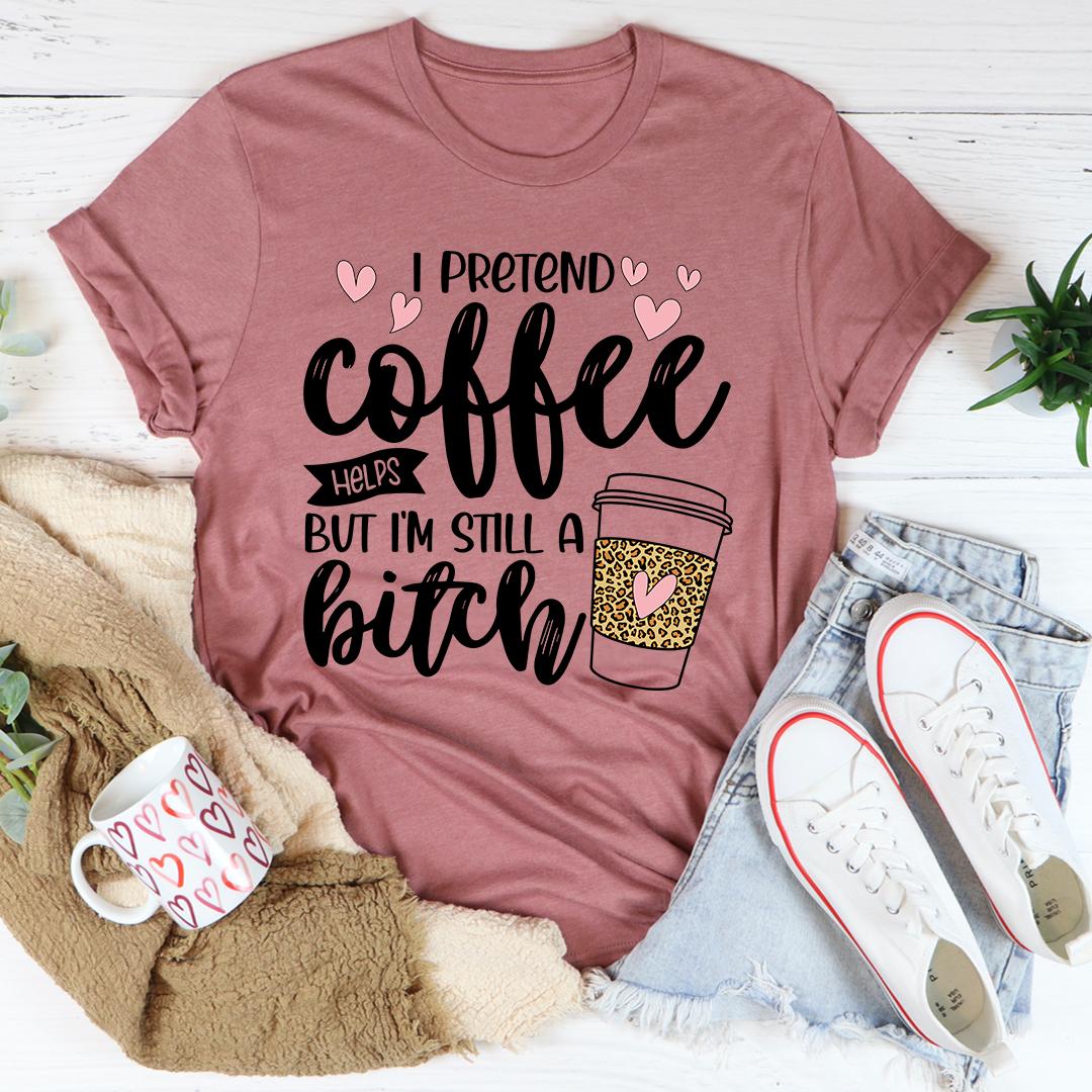 Ipretendcoffeehelpsmauv
