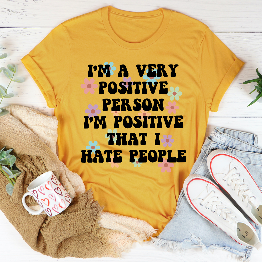 Positive Person Tee