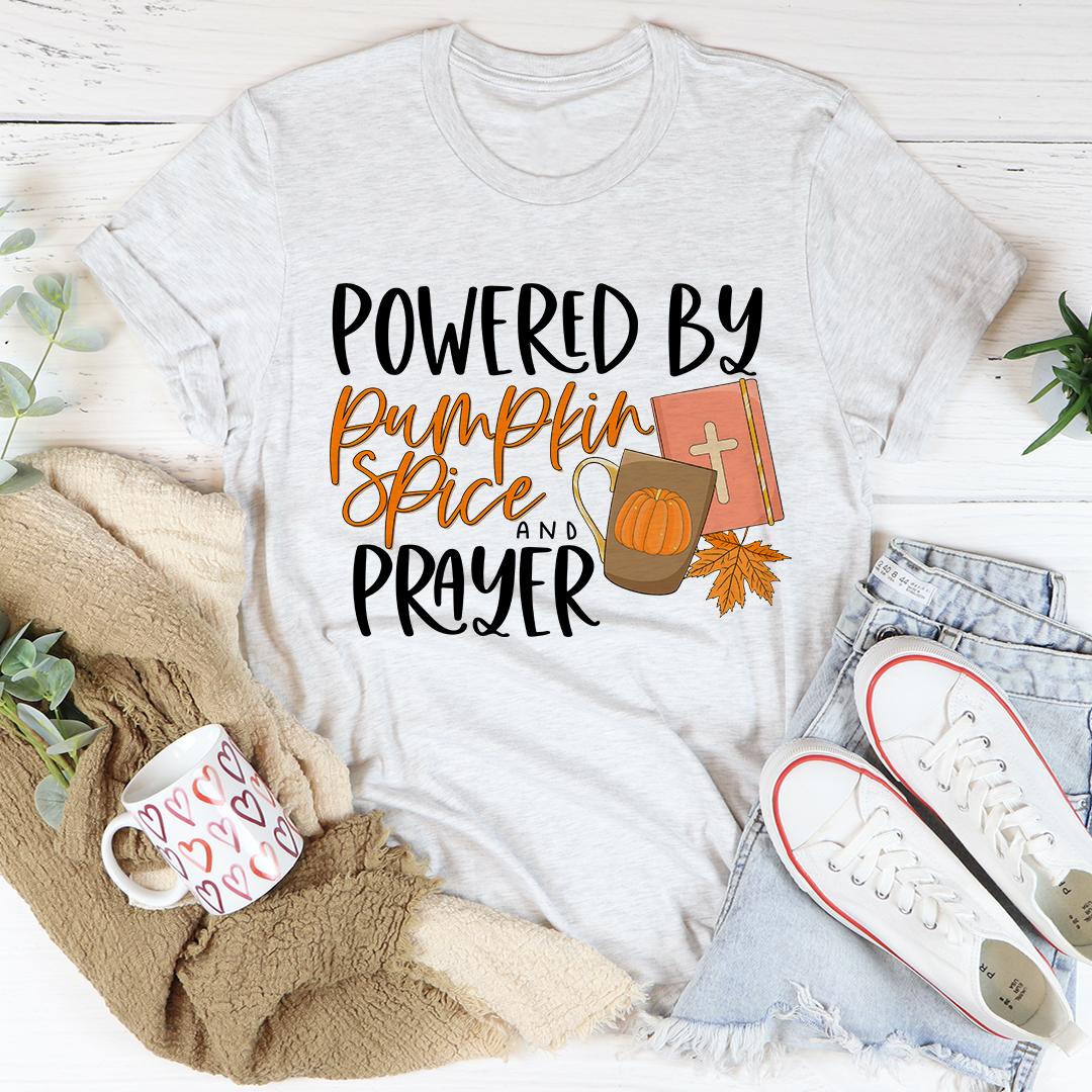 Powered By Pumpkin Spice & Prayer Tee