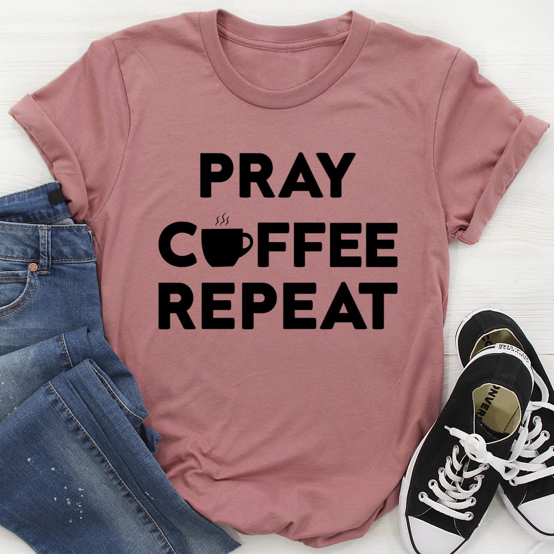 Pray Coffee Repeat Tee