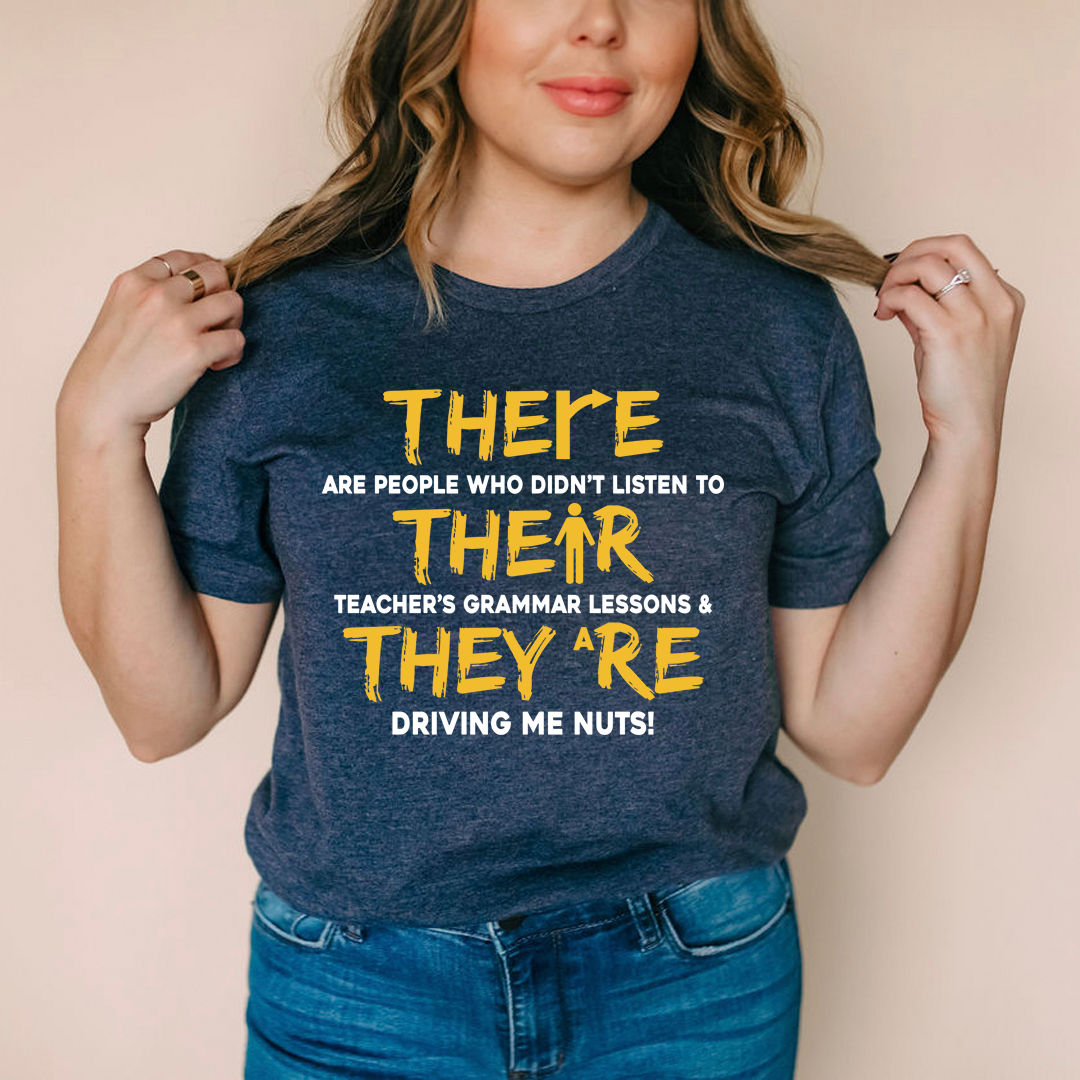 There Their & They're Tee