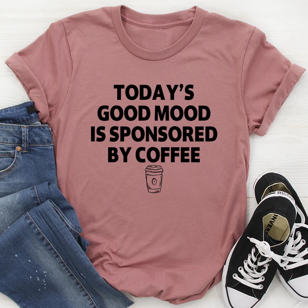Today's Good Mood Tee