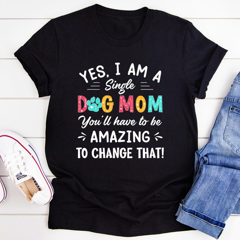 Yes I Am A Single Dog Mom Tee - Black Heather/S