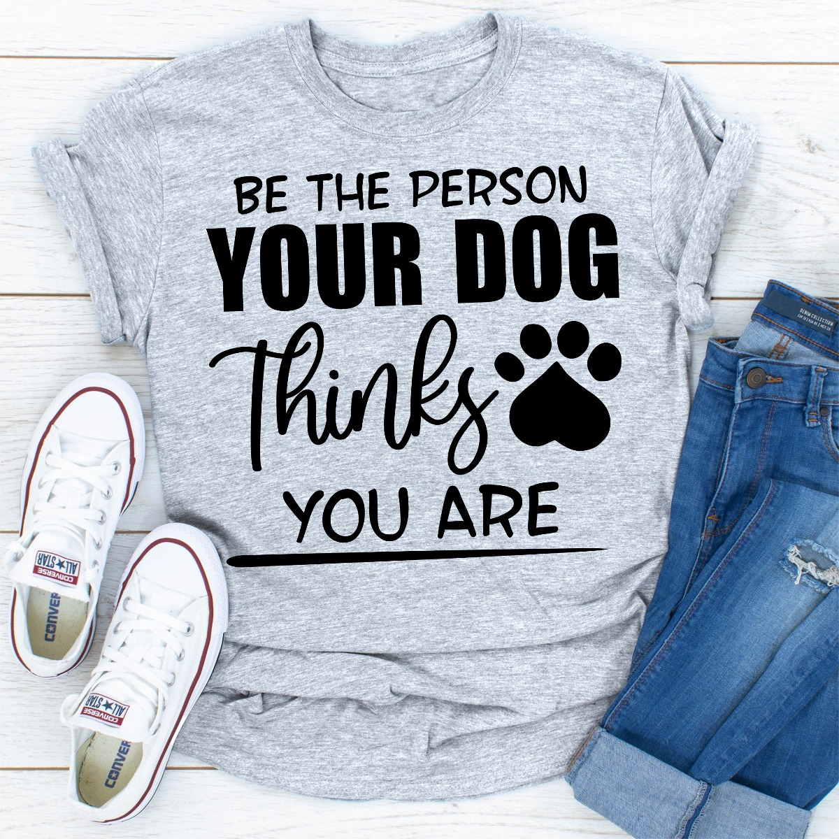 Be The Person Your Dog Thinks You Are (Sport Grey / L)