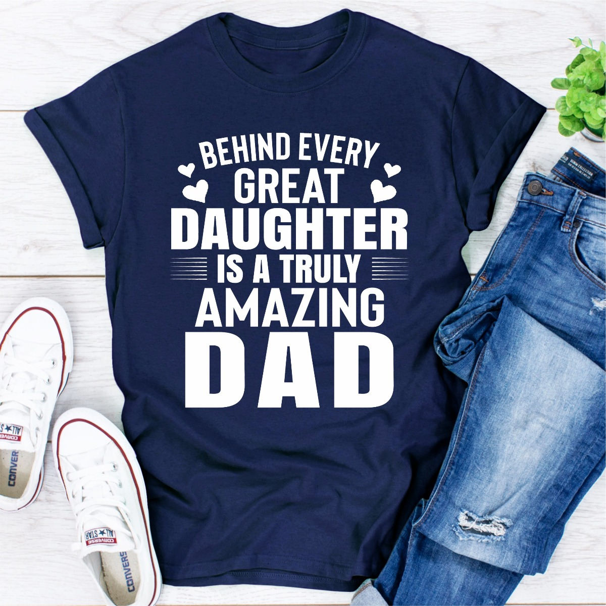 Behind Every Great Daughter Is A Truly Amazing Dad (Navy / S)