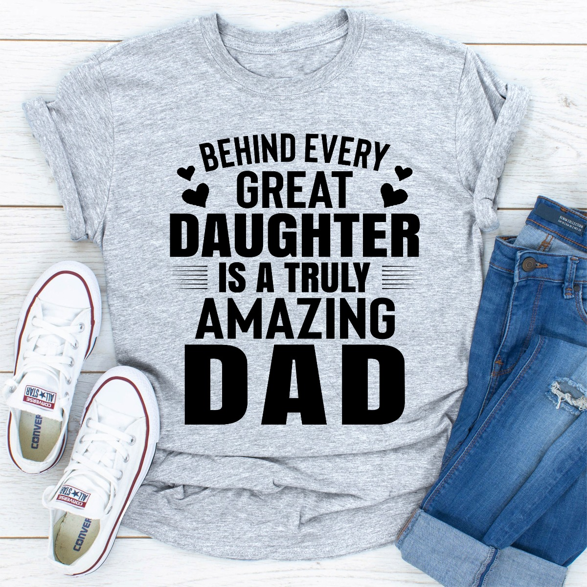 Behind Every Great Daughter Is A Truly Amazing Dad (Sport Grey / Xl)