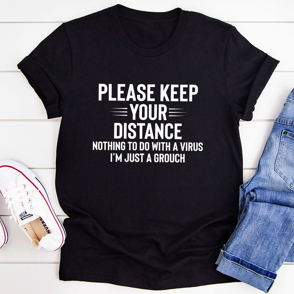 Please Keep Your Distance T-Shirt