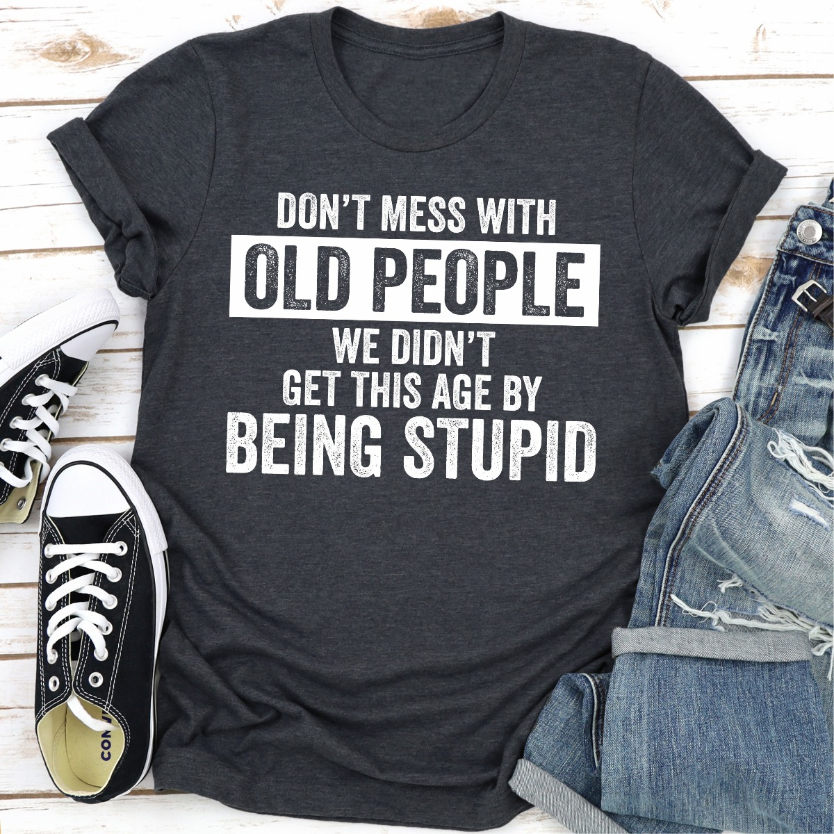 Don't Mess With Old People (Dark Heather / S)
