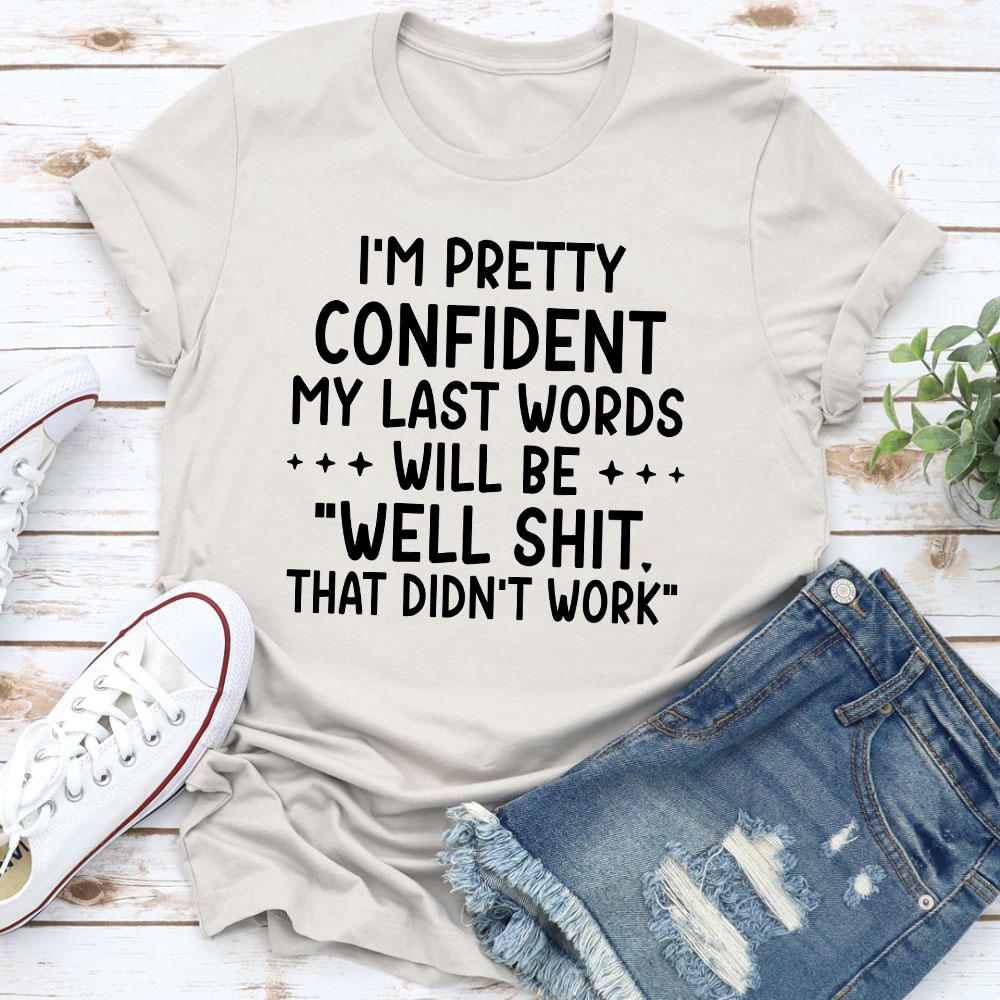 My Last Words T-Shirt (Athletic Heather / 3Xl)