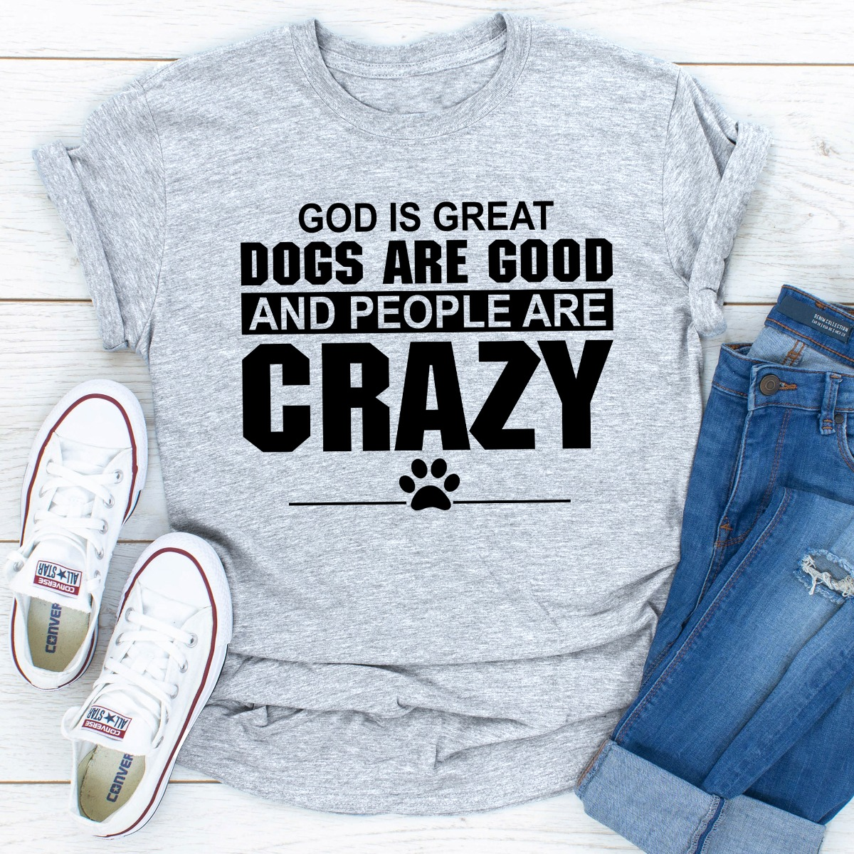God Is Great Dogs Are Good And People Are Crazy (Sport Grey / 2Xl)