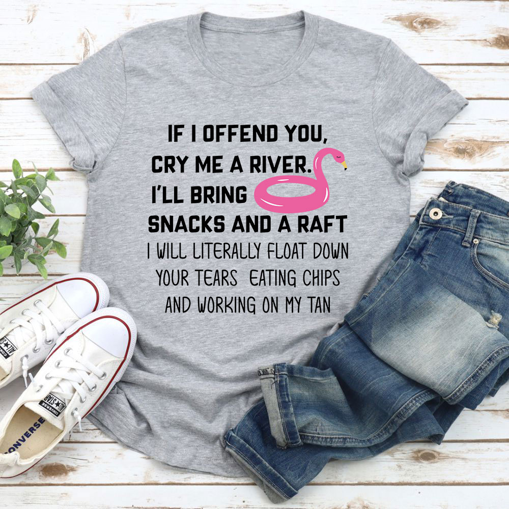 If I Offend You T-Shirt (Athletic Heather / M)