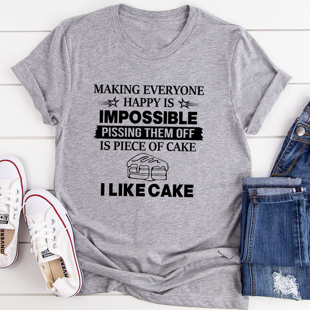 Making Everyone Happy Is Impossible T-Shirt (Athletic Heather / 2Xl)