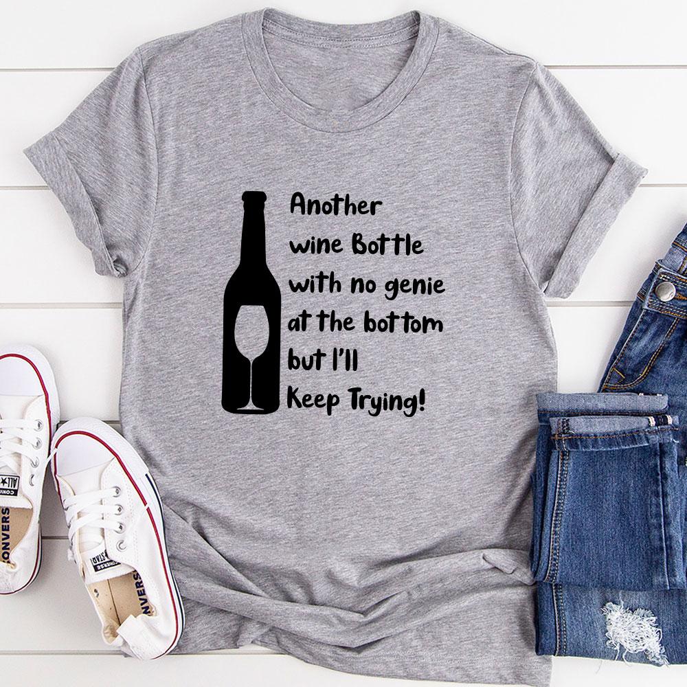 I'll Keep Trying T-Shirt