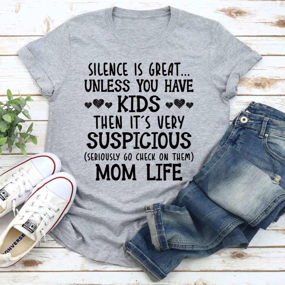 Silence Is Great Unless You Have Kids T-Shirt (Athletic Heather / Xl)
