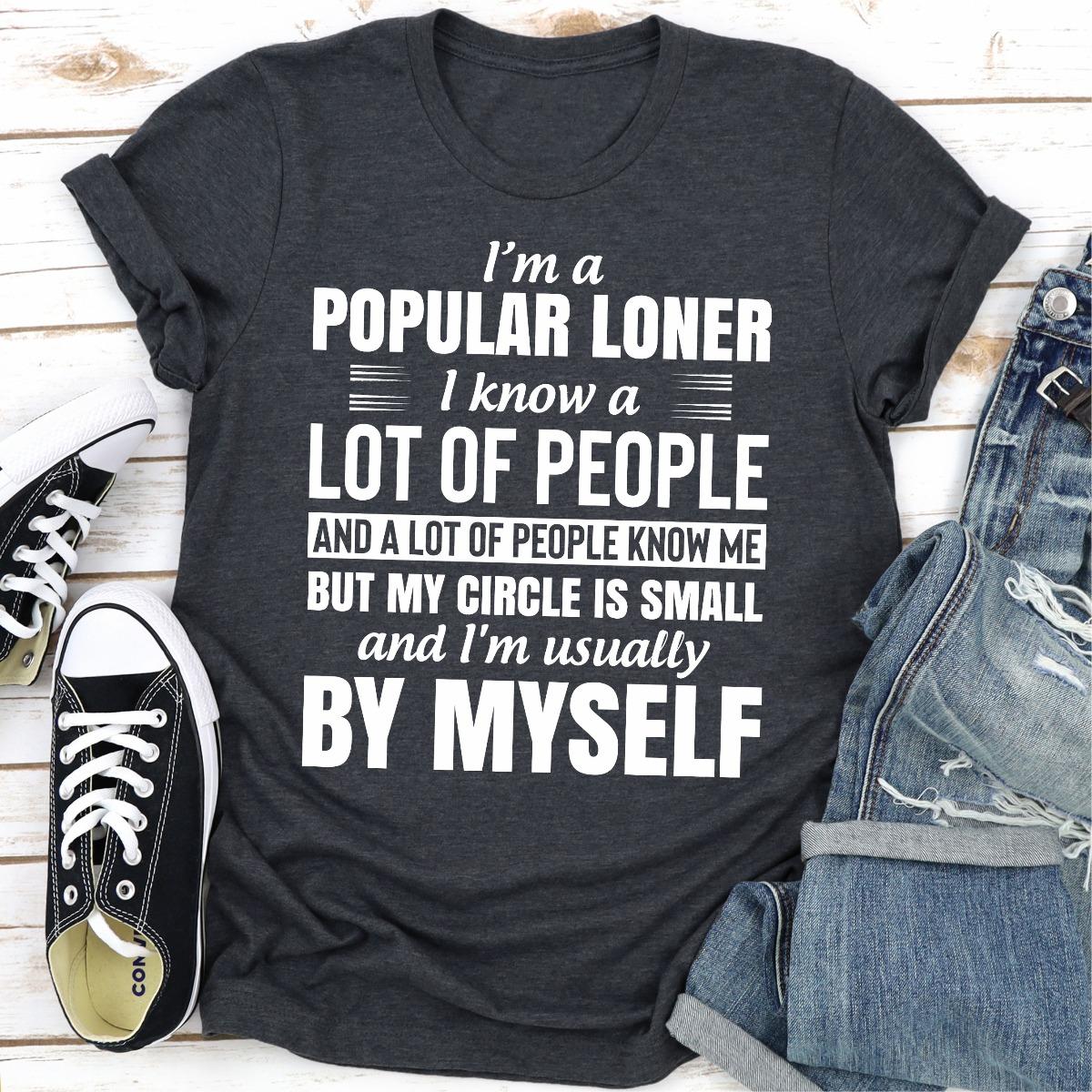 I'm A Popular Loner (Dark Heather / S)