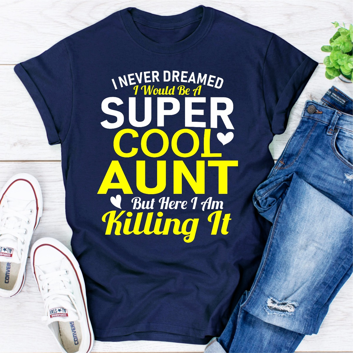 I Never Dreamed I Would Be A Super Cool Aunt But Here I Am Killing It (Navy / 2Xl)