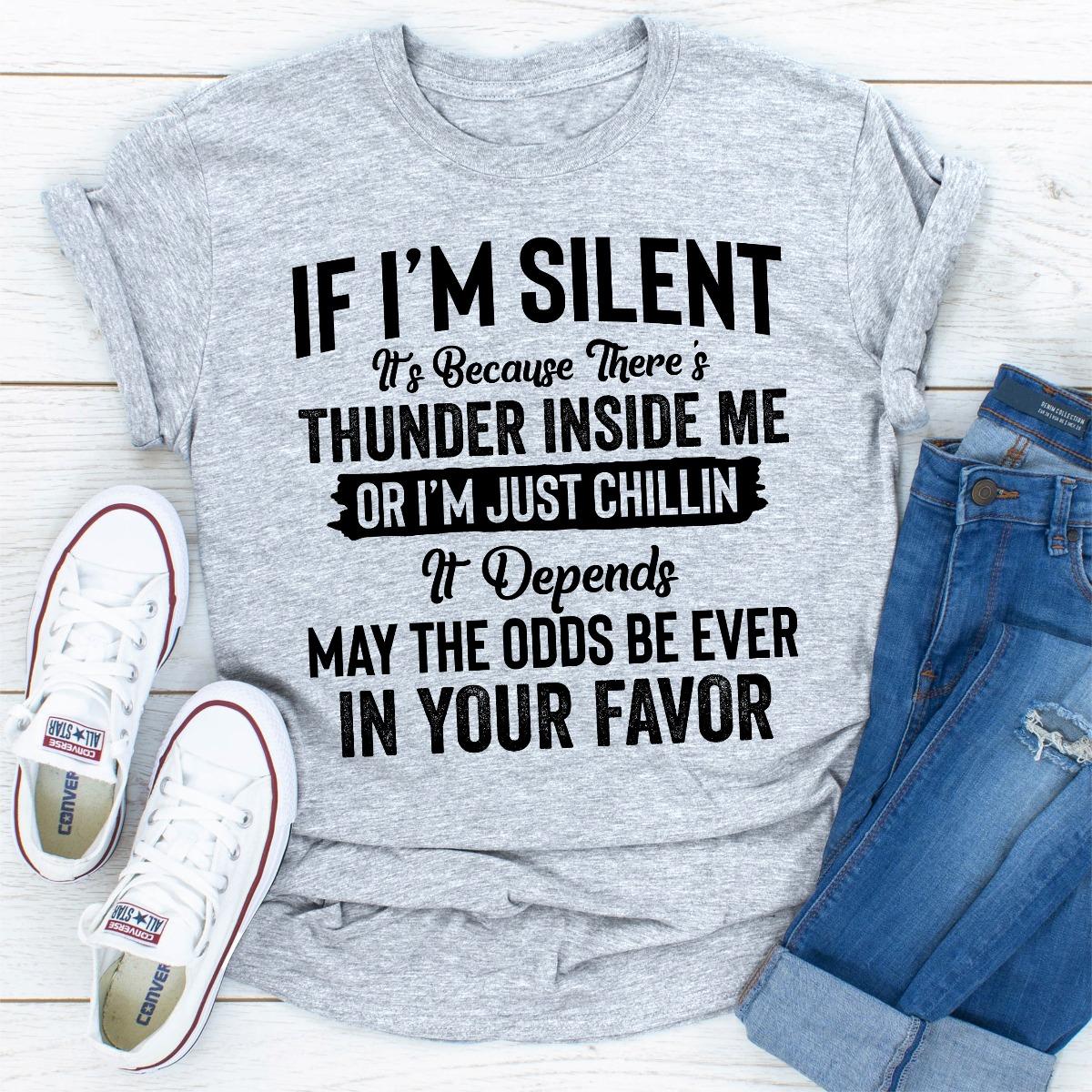 If I Am Silent (Sport Grey / 2Xl)