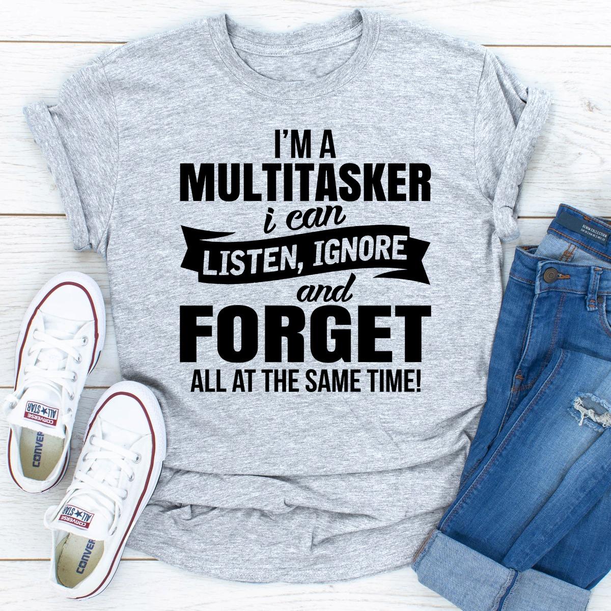 I'm A Multitasker