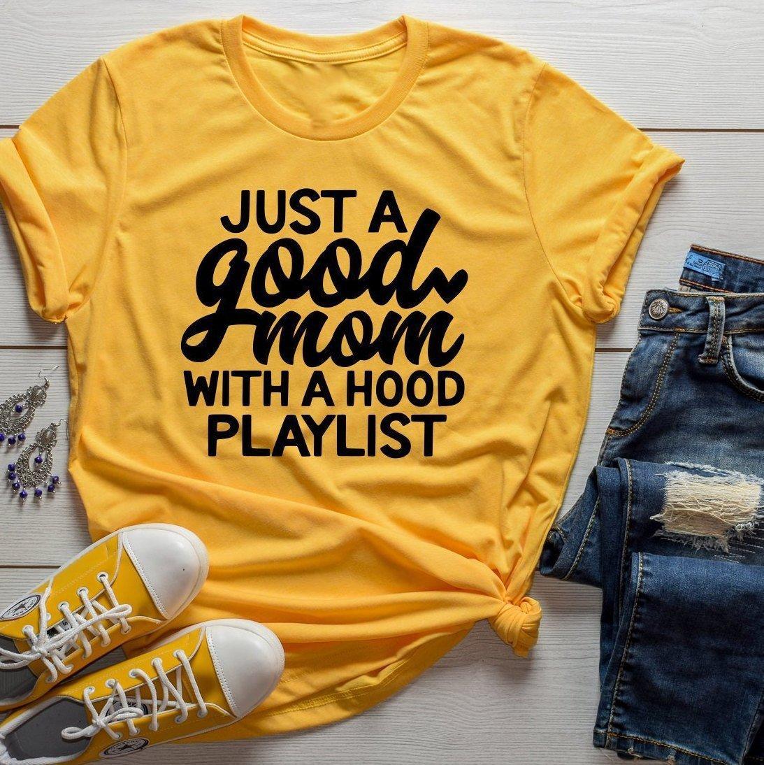 Just a Good Mom T-Shirt