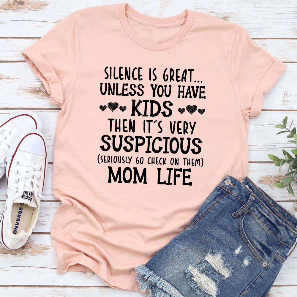 Silence Is Great Unless You Have Kids T-Shirt (Heather Prism Peach / M)
