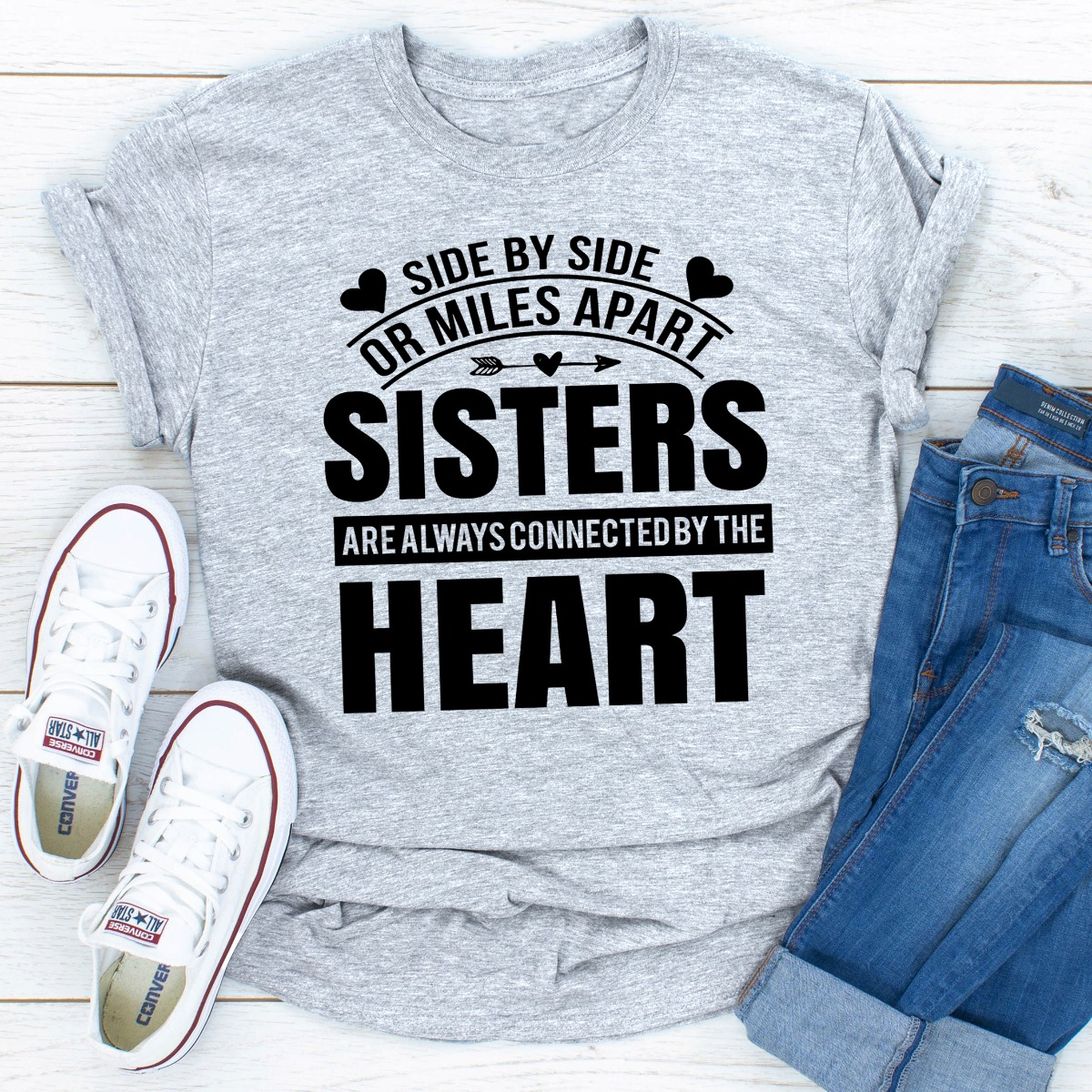 Side By Side Or Miles Apart Sisters Are Always Connected By The Heart