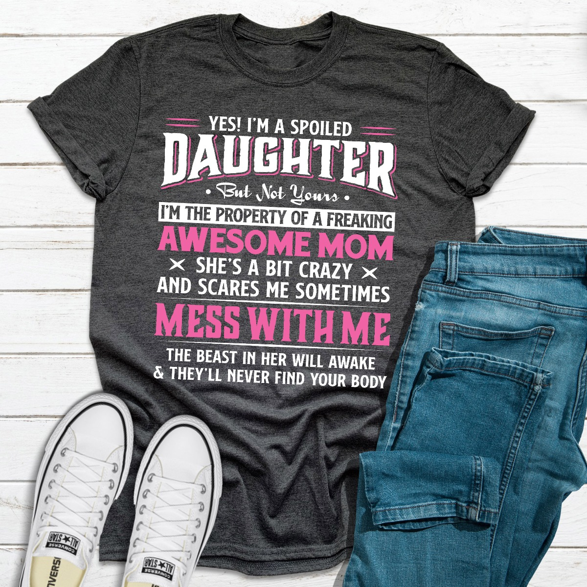 Yes I'm A Spoiled Daughter (Dark Heather / 3Xl)