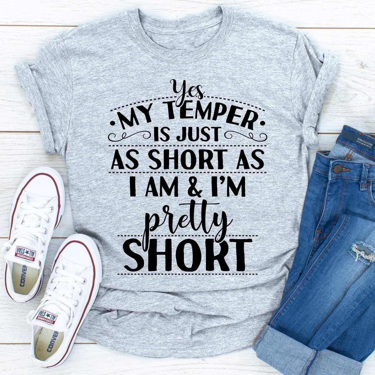 Yes My Temper Is Just As Short As I Am