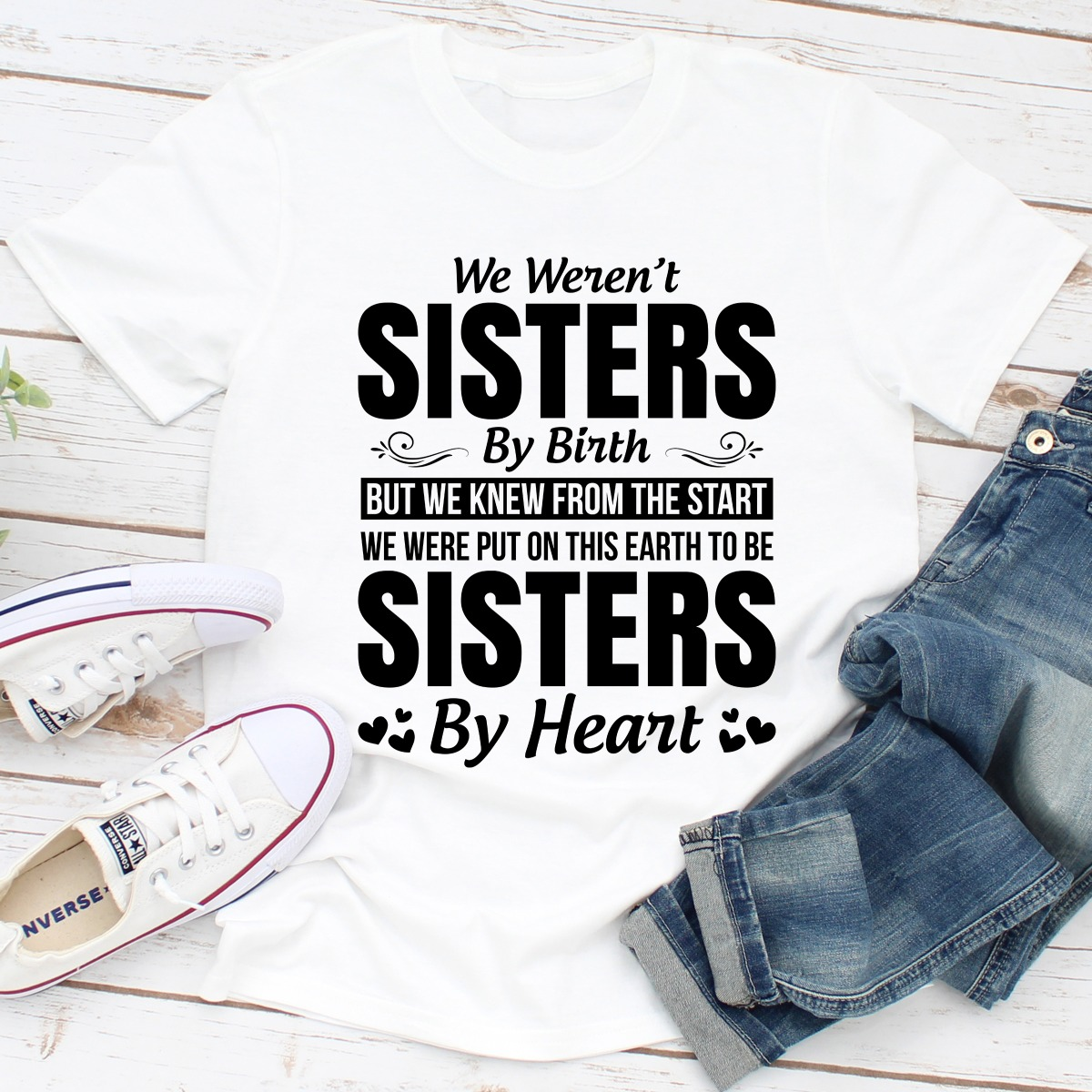 We Weren't Sisters By Birth