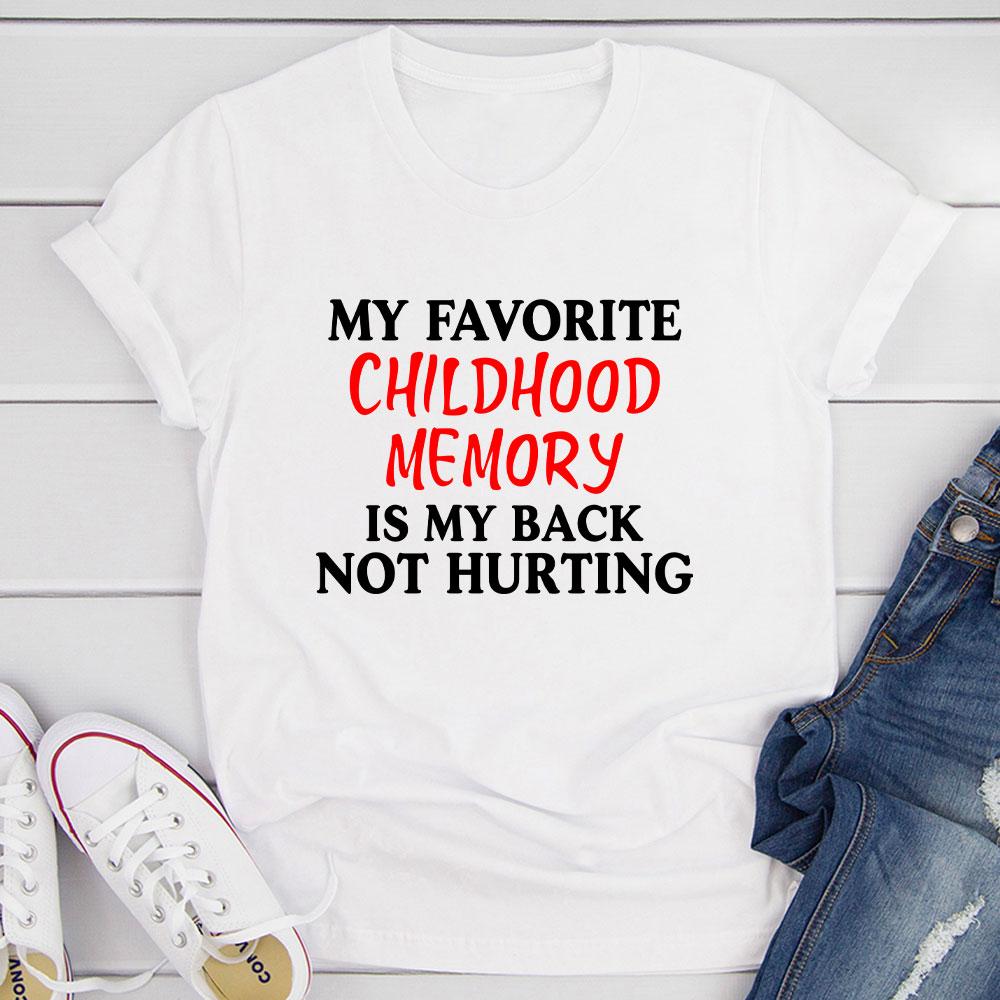 My Childhood Memory T-Shirt